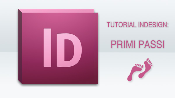 Proseguiamo il nostro tutorial indesign, e iniziamo con una semplice impaginazione, ma che riassume vari e fondamentali passaggi.